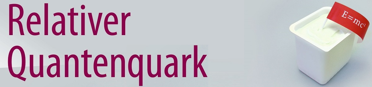 Relativer Quantenquark